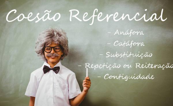 A coesão referencial estabelece relações entre elementos no interior do texto