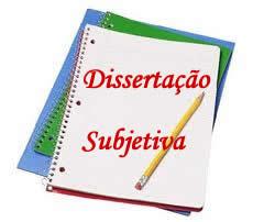 A dissertação subjetiva é demarcada pela exposição de ideias sob um tom mais pessoal